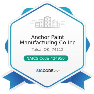 Anchor Paint Manufacturing Co Inc - NAICS Code 424950 - Paint, Varnish, and Supplies Merchant...