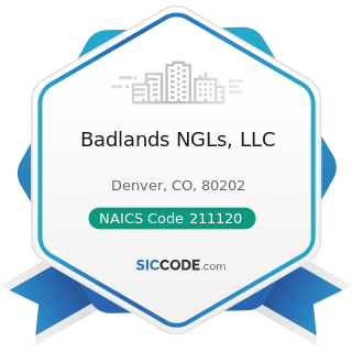Badlands NGLs, LLC - NAICS Code 211120 - Crude Petroleum Extraction