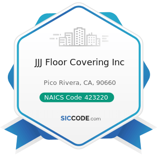 JJJ Floor Covering Inc - NAICS Code 423220 - Home Furnishing Merchant Wholesalers
