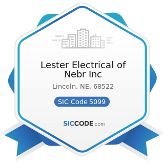 Lester Electrical of Nebr Inc - SIC Code 5099 - Durable Goods, Not Elsewhere Classified