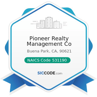 Pioneer Realty Management Co - NAICS Code 531190 - Lessors of Other Real Estate Property