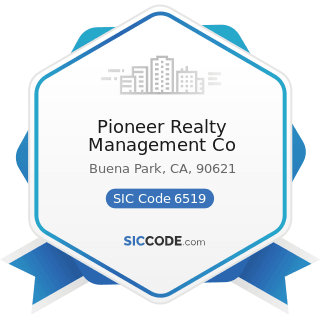 Pioneer Realty Management Co - SIC Code 6519 - Lessors of Real Property, Not Elsewhere Classified