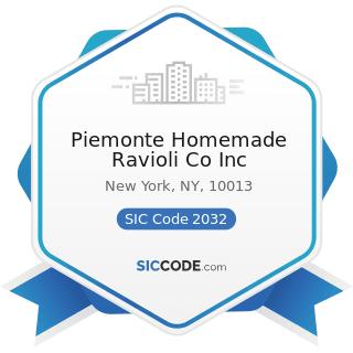 Piemonte Homemade Ravioli Co Inc - SIC Code 2032 - Canned Specialties