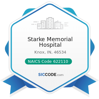 Starke Memorial Hospital - NAICS Code 622110 - General Medical and Surgical Hospitals