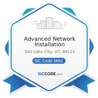 Advanced Network Installation - SIC Code 3661 - Telephone and Telegraph Apparatus