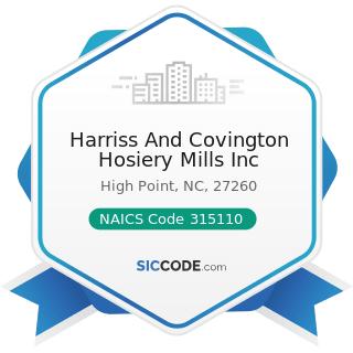 Harriss And Covington Hosiery Mills Inc - NAICS Code 315110 - Hosiery and Sock Mills