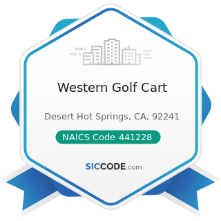 Western Golf Cart - NAICS Code 441228 - Motorcycle, ATV, and All Other Motor Vehicle Dealers