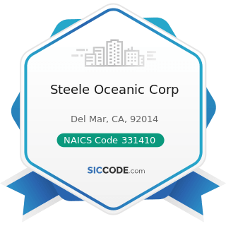 Steele Oceanic Corp - NAICS Code 331410 - Nonferrous Metal (except Aluminum) Smelting and...