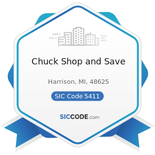 Chuck Shop and Save - SIC Code 5411 - Grocery Stores
