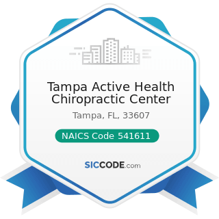 Tampa Active Health Chiropractic Center - NAICS Code 541611 - Administrative Management and...