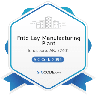 Frito Lay Manufacturing Plant - SIC Code 2096 - Potato Chips, Corn Chips, and Similar Snacks