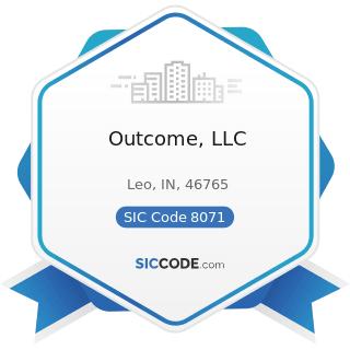 Outcome, LLC - SIC Code 8071 - Medical Laboratories