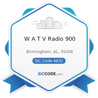 W A T V Radio 900 - SIC Code 4832 - Radio Broadcasting Stations