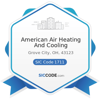 American Air Heating And Cooling - SIC Code 1711 - Plumbing, Heating and Air-Conditioning