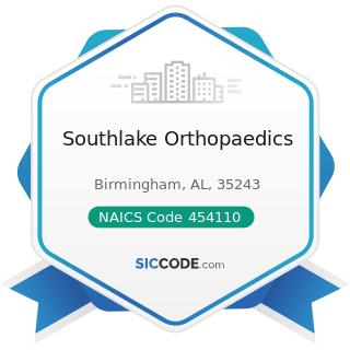 Southlake Orthopaedics - NAICS Code 454110 - Electronic Shopping and Mail-Order Houses