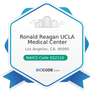 Ronald Reagan UCLA Medical Center - NAICS Code 622110 - General Medical and Surgical Hospitals
