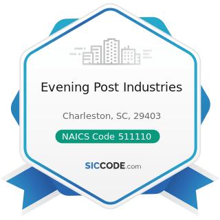 Evening Post Industries - NAICS Code 511110 - Newspaper Publishers