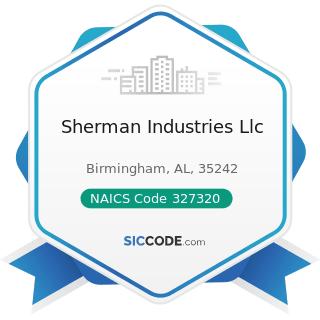 Sherman Industries Llc - NAICS Code 327320 - Ready-Mix Concrete Manufacturing