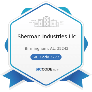 Sherman Industries Llc - SIC Code 3273 - Ready-Mixed Concrete
