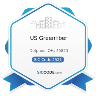 US Greenfiber - SIC Code 3531 - Construction Machinery and Equipment