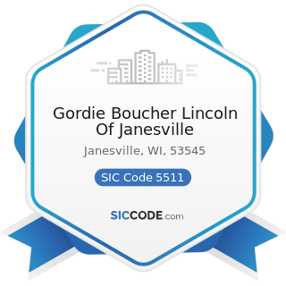Gordie Boucher Lincoln Of Janesville - SIC Code 5511 - Motor Vehicle Dealers (New and Used)