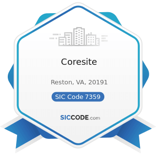 Coresite - SIC Code 7359 - Equipment Rental and Leasing, Not Elsewhere Classified