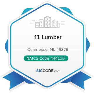 41 Lumber - NAICS Code 444110 - Home Centers