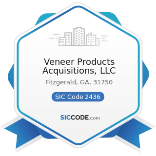 Veneer Products Acquisitions, LLC - SIC Code 2436 - Softwood Veneer and Plywood