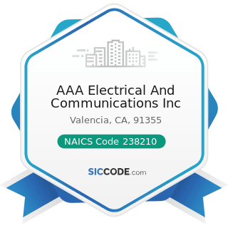 AAA Electrical And Communications Inc - NAICS Code 238210 - Electrical Contractors and Other...