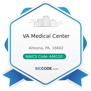 VA Medical Center - NAICS Code 446110 - Pharmacies and Drug Stores