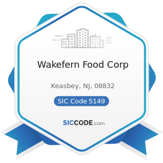 Wakefern Food Corp - SIC Code 5149 - Groceries and Related Products, Not Elsewhere Classified