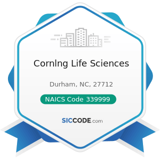 Cornlng Life Sciences - NAICS Code 339999 - All Other Miscellaneous Manufacturing