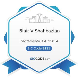 Blair V Shahbazian - SIC Code 8111 - Legal Services