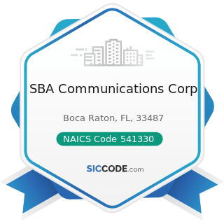 SBA Communications Corp - NAICS Code 541330 - Engineering Services