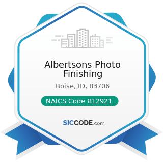 Albertsons Photo Finishing - NAICS Code 812921 - Photofinishing Laboratories (except One-Hour)