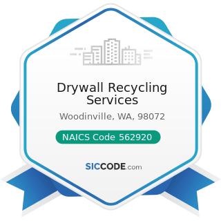 Drywall Recycling Services - NAICS Code 562920 - Materials Recovery Facilities