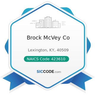 Brock McVey Co - NAICS Code 423610 - Electrical Apparatus and Equipment, Wiring Supplies, and...