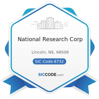 National Research Corp - SIC Code 8732 - Commercial Economic, Sociological, and Educational...