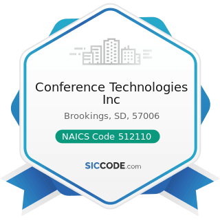 Conference Technologies Inc - NAICS Code 512110 - Motion Picture and Video Production