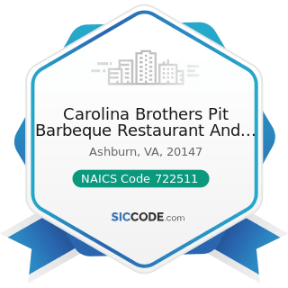 Carolina Brothers Pit Barbeque Restaurant And Catering - NAICS Code 722511 - Full-Service...