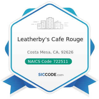 Leatherby's Cafe Rouge - NAICS Code 722511 - Full-Service Restaurants