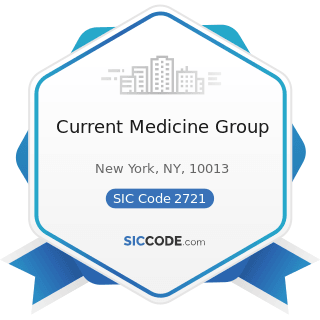 Current Medicine Group - SIC Code 2721 - Periodicals: Publishing, or Publishing and Printing