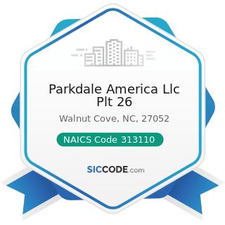 Parkdale America Llc Plt 26 - NAICS Code 313110 - Fiber, Yarn, and Thread Mills