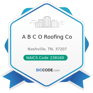 A B C O Roofing Co - NAICS Code 238160 - Roofing Contractors