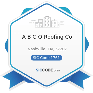 A B C O Roofing Co - SIC Code 1761 - Roofing, Siding, and Sheet Metal Work