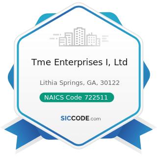 Tme Enterprises I, Ltd - NAICS Code 722511 - Full-Service Restaurants