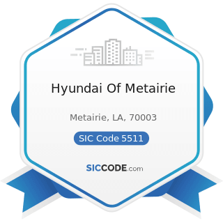Hyundai Of Metairie - SIC Code 5511 - Motor Vehicle Dealers (New and Used)
