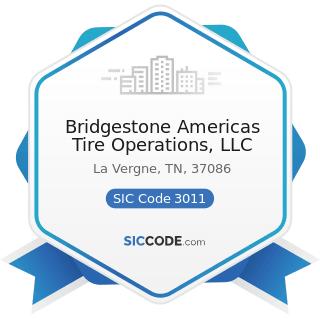 Bridgestone Americas Tire Operations, LLC - SIC Code 3011 - Tires and Inner Tubes