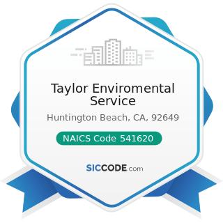 Taylor Enviromental Service - NAICS Code 541620 - Environmental Consulting Services