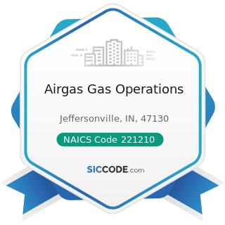 Airgas Gas Operations - NAICS Code 221210 - Natural Gas Distribution